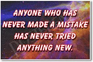 """""""Anyone Who Has Never Made a Mistake Has Never Tried Anything New"""" - Motivational Classroom Poster"""