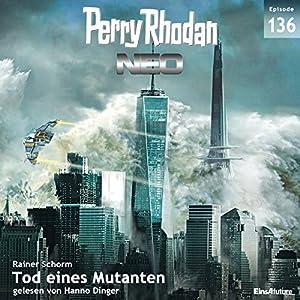 Tod eines Mutanten (Perry Rhodan NEO 136) Hörbuch