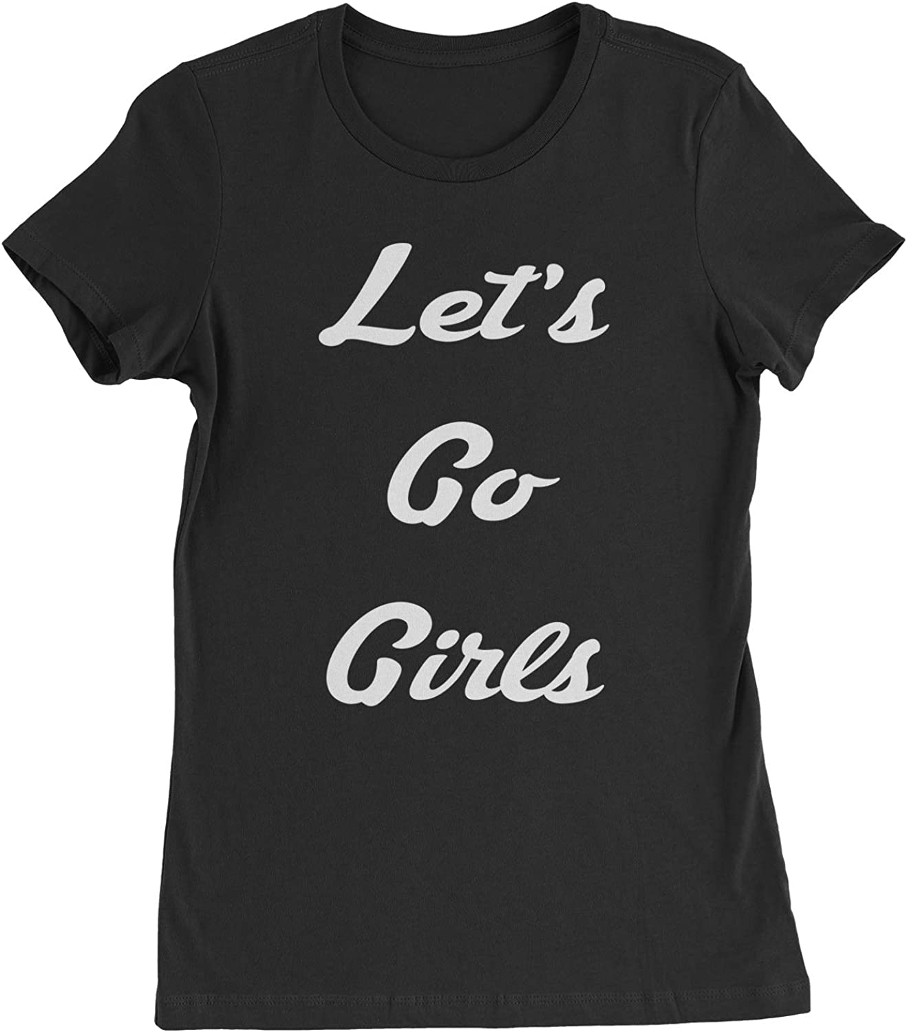 Expression Tees Let's Go Girls Womens T-Shirt