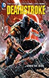 Deathstroke Vol. 1: Gods of Wars (The New 52)