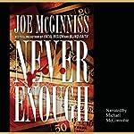 Never Enough | Joe McGinniss