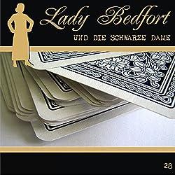 Die schwarze Dame (Lady Bedfort 28)