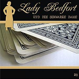 Die schwarze Dame (Lady Bedfort 28) Hörspiel