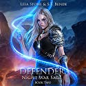 Defender: Night War Saga. Book 2 Audiobook by Leia Stone, S.T. Bende Narrated by Vanessa Moyen