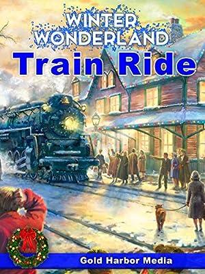 Winter Wonderland Train Ride