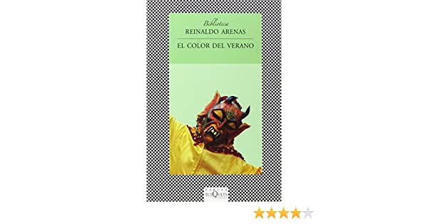 EL COLOR DEL VERANO (Biblioteca en Fabula) (Spanish Edition): Reinaldo Arenas: 9788483832134: Amazon.com: Books