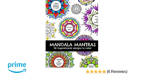 Amazon Mandala Mantras Coloring Book 9781537077017 Stephanie M Ignazio Books