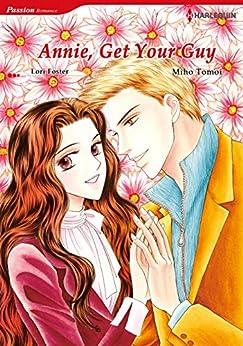 Amazon.com: ANNIE, GET YOUR GUY (Harlequin comics) eBook