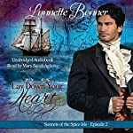 Lay Down Your Heart: Sonnets of the Spice Isle, Book 2   Lynnette Bonner