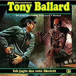 Ich jagte das rote Skelett (Tony Ballard 4)