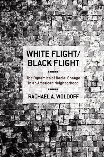 White Flight/Black Flight: The Dynamics of Racial Change in an American Neighborhood