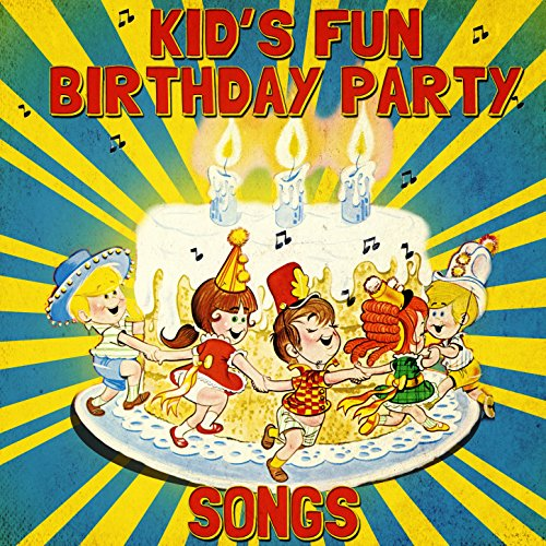 Kid#039s Fun Birthday Party Songs