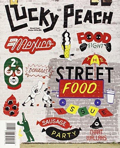 Lucky Peach Issue 10: The Street Food Issue (02 Peach)