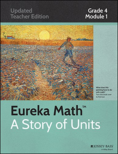 Eureka Math, A Story of Units: Grade 4, Module 1: Place Value, Rounding, and Algorithms for Addition and Subtraction