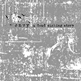 A Dead Sinking Story by Envy (2008-03-04)