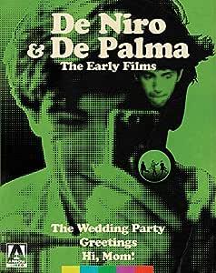 De Palma & De Niro: The Early Films The Wedding Party, Greetings, Hi Mom!