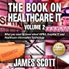 The Book on Healthcare IT Volume 2