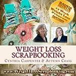 Weight Loss Scrapbooking: Scrapbookin...