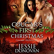 Cougar's First Christmas: Cascade Shifters, Book 2 | Jessie Donovan