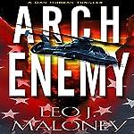 Arch Enemy | Leo J. Maloney
