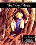 The Twig Pencil, Paula Stevenson, 1452857229