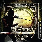 Dämonenzorn (Die Schwerter 9) | Thomas Lisowsky
