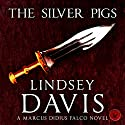 The Silver Pigs Audiobook by Lindsey Davis Narrated by Christian Rodska