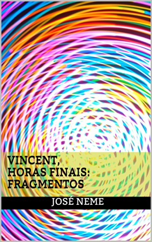 Amazon.com: Vincent, Horas Finais: Fragmentos (Portuguese ...