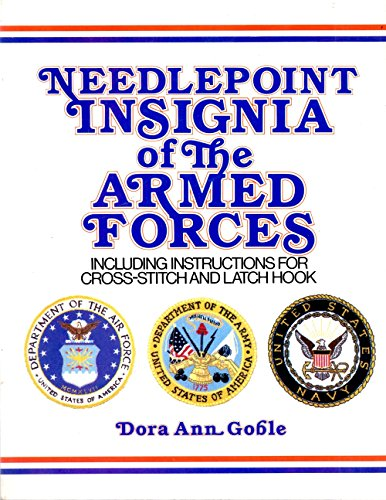 Latch Hook Instructions (Needlepoint insignia of the Armed Forces: Including instructions for cross-stitch and latch)