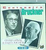 Anton Bruckner : The Nine Symphonies - Georg-Ludwig  and  Eugen Jochum (Tahra 9 CDs)