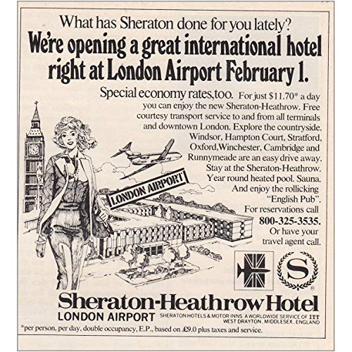 RelicPaper 1973 Sheraton Heathrow Hotel: Right at London Airport, Sheraton Hotels Print Ad