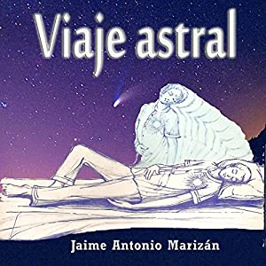 Viaje Astral [Astral Journey] Audiobook