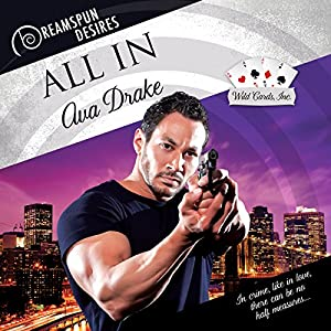 Audio Book Review: All In (Wild Cards, Inc #3) by Ava Drake (Author) & John Solo (Narrator)