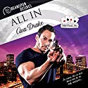 All In Audiobook by Ava Drake Narrated by John Solo