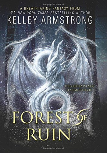 Forest of Ruin (Age of Legends Trilogy) [Kelley Armstrong] (Tapa Dura)