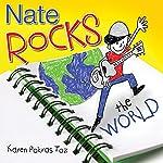 Nate Rocks the World | Karen Pokras Toz