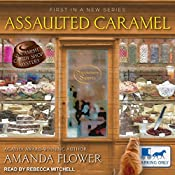 Assaulted Caramel: Amish Candy Shop Mystery Series, Book 1 | Amanda Flower