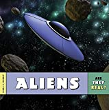 Aliens (Are They Real?)