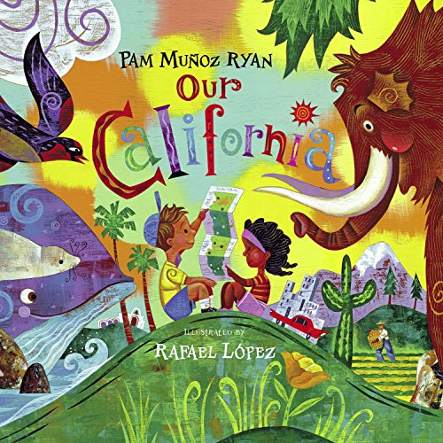 Our California by Ryan, Pam Munoz/ Lopez, Rafael (ILT)