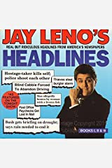 Jay Leno's Headlines: Real but Ridiculous Headlines from America's Newspapers (Books I, II, & III) by Jay Leno (1992-07-27)