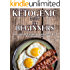 Ketogenic Diet For Beginners: The Simple Guide To Ketogenic Diet For Beginners Including 7 day Meal Plan and 20 Amazing Low Carbs Keto Crock Pot Recipes
