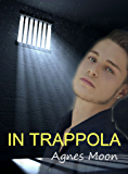 In trappola (Legami di sangue Vol. 3)