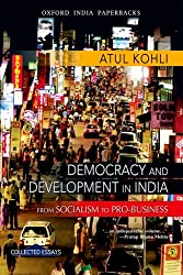 Democracy and Development in India: From Socialism to Pro-Business