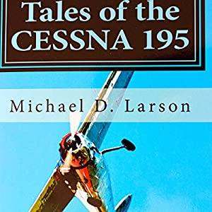 Tales of the Cessna 195 Audiobook