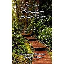 Traumpfade für die Seele (German Edition)