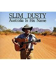 AUSTRALIA IS HIS NAME