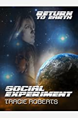 Social Experiment (Return to Earth) Kindle Edition