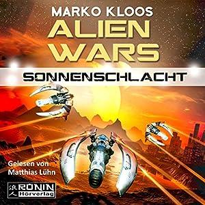 Sonnenschlacht (Alien Wars 3) Hörbuch