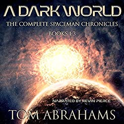 A Dark World: The Complete SpaceMan Chronicles