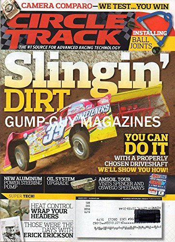 Circle Track March 2012 Magazine The #1 Source For Advanced Racing Technology SLINGIN' DIRT: YOU CAN DO IT WITH A PROPERLY CHOSEN DRIVESHAFT, WE'LL SHOW YOU HOW! ()